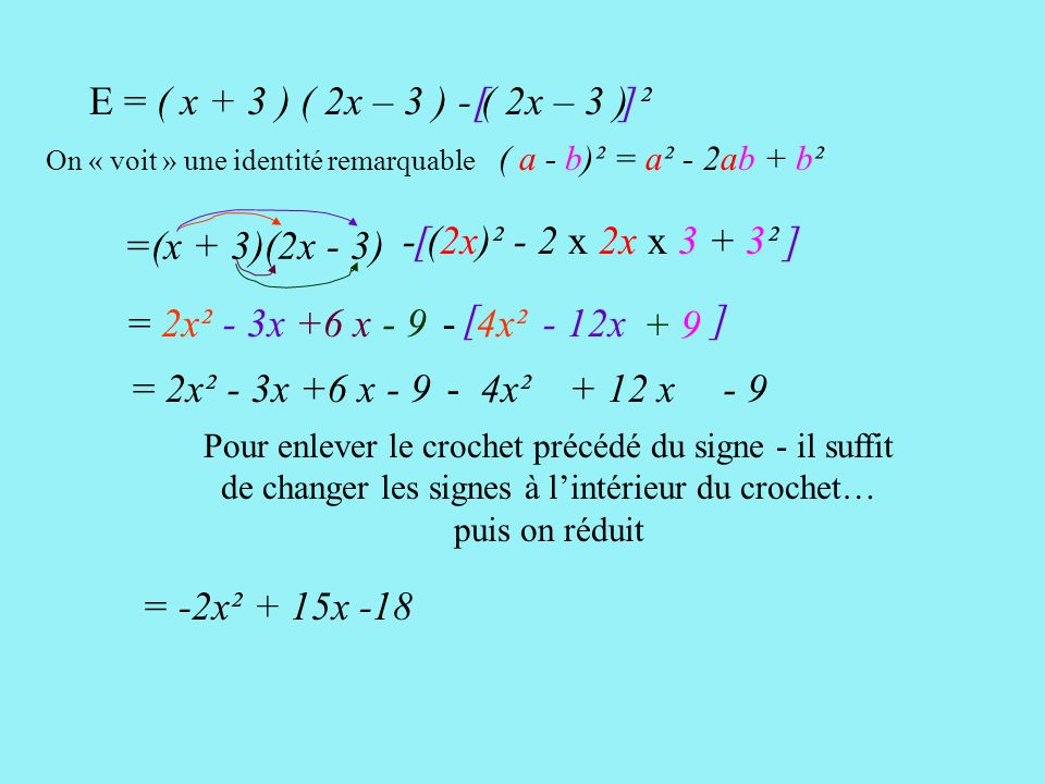 E = ( x + 3 ) ( 2x – 3 ) - ( 2x – 3 ) ² [ ] =(x + 3)(2x - 3)